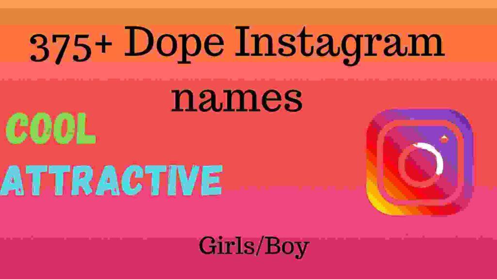 375+ Dope Instagram names