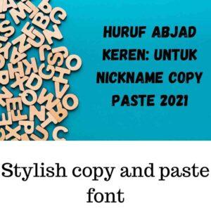 Huruf abjad keren untuk nickname copy paste 2021
