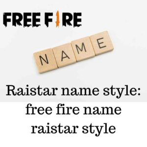 Raistar name style free fire name raistar style
