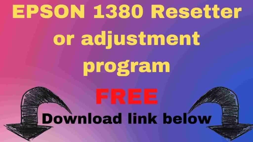 epson 1380 Resetter zip file download